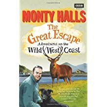 By Monty Halls - The Great Escape: Adventures on the Wild West Coast