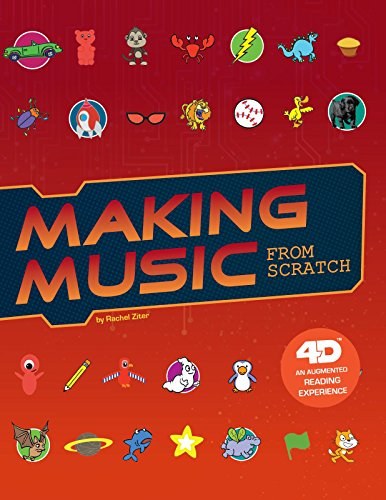 Making Music from Scratch: 4D an Augmented Reading Experience (Code It Yourself) por Rachel Ziter