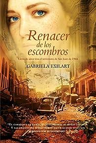 Renacer de los escombros: Lazos de amor tras el terremoto de San Juan de 1944 par Gabriela Exilart