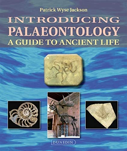 Introducing Palaeontology: A Guide to Ancient Life (Introducing Earth and Environmental Sciences) (English Edition)