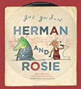 Herman and Rosie: Written by Gus Gordon, 2013 Edition, Publisher: Roaring Brook Press [Hardcover]
