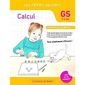 Les Petits devoirs - Calcul GS