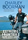 CHARLEY BOORMAN - EXTREME FRONTIERS RACING ACROSS CANADA (1 DVD)