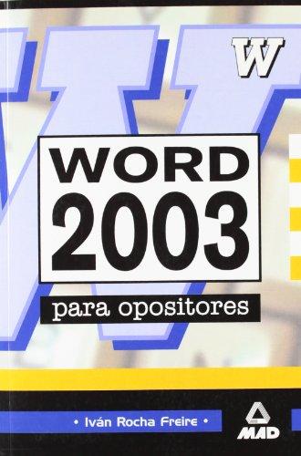 Word 2003 Para Oposiciones por Ivan Rocha Freire