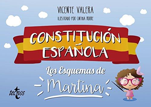 Constitución Española. Los esquemas de Martina por Vicente J. Valera Gómez de la Peña