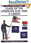 Flags of the American Civil War (2):...