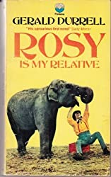 Rosy is My Relative by Gerald Durrell (1989-01-12)