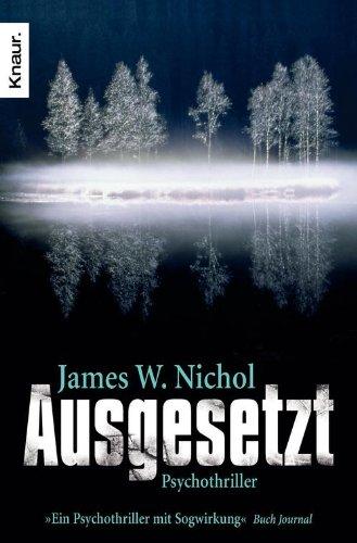 Buchseite und Rezensionen zu 'Ausgesetzt: Psychothriller' von James W. Nichol