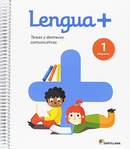 Lengua +, 1 Primaria : tareas y destrezas comunicativas