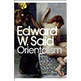 Orientalism: Western Conceptions of the Orient (Penguin Modern Classics)