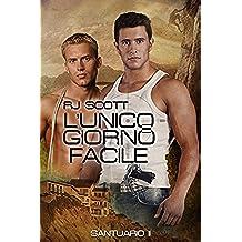 L'Unico Giorno Facile (Santuario Vol. 2) (Italian Edition)