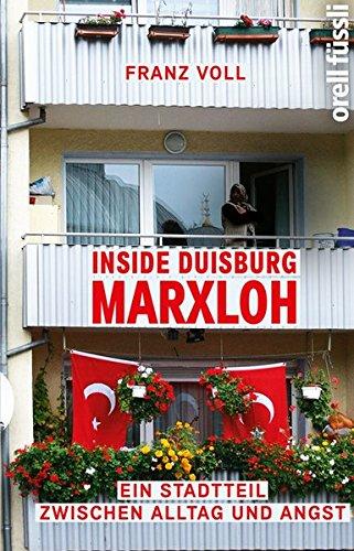 Buchseite und Rezensionen zu 'Inside Duisburg-Marxloh: Ein Stadtteil zwischen Alltag und Angst' von Franz Voll