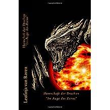 Herrschaft der Drachen:Im Auge des Zorns
