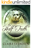 The Half-Truth (Drowning Book 2)