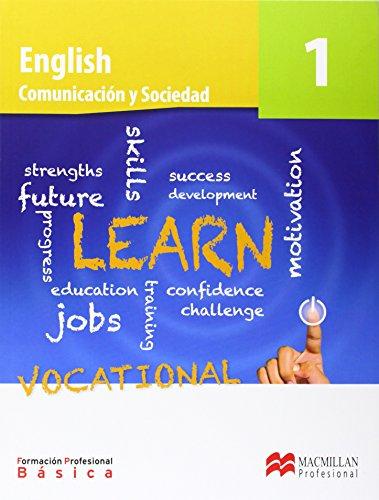 Comunicación y sociedad, English, 1 FP básica por Nigel Bwye, Patricia Reilly