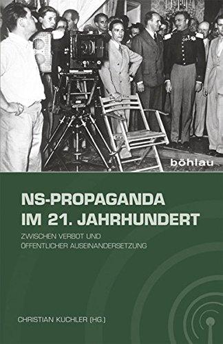 NS-Propaganda im 21. Jahrhundert: Zwischen Verbot und öffentlicher Auseinandersetzung