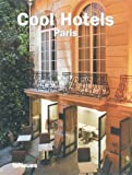 Cool Hotels - Paris