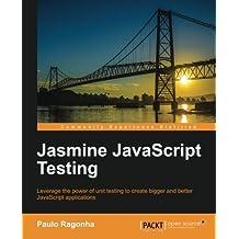 Jasmine JavaScript Testing by Paulo Ragonha (2013-08-26)