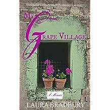 My Grape Village: (The Grape Series #4) (English Edition)
