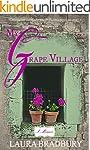 My Grape Village: (The Grape Series #...
