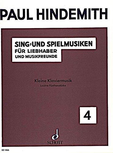 Kleine Klaviermusik: Leichte Fünftonstücke. op. 45/4. Klavier. (Edition Schott)