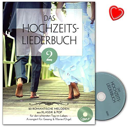 Das Hochzeitsliederbuch Band 2-20 romantische Melodien aus Klassik und Pop für den schönsten Tag im Leben - Notenbuch mit CD und bunter herzförmiger Notenklammer - BOE7894 9783865439895