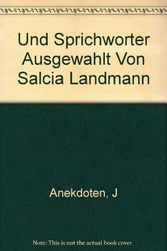 Und Sprichworter Ausgewahlt Von Salcia Landmann