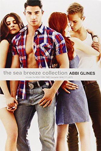 The Sea Breeze Collection: Breathe; Because of Low; While It Lasts; Just for Now