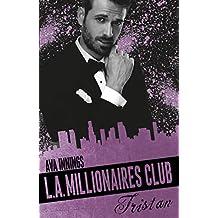 Millionaires Club: L.A. Millionaires Club – Tristan
