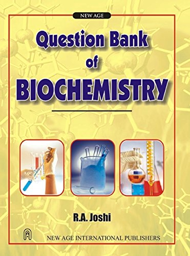 Question Bank of Biochemistry por S. R. Joshi