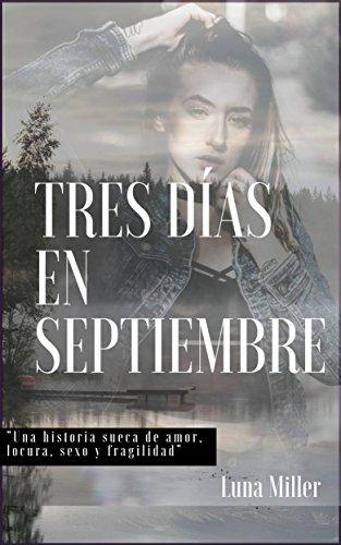 Tres días en Septiembre por Luna Miller