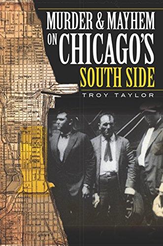 Murder and Mayhem on Chicago's South Side (Murder & Mayhem) (English Edition)