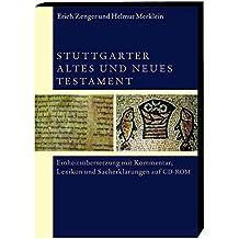 Stuttgarter Altes und Neues Testament. CD-ROM für Windows Vista/XP: Einheitsübersetzung mit Kommentar, Lexikon und Sacherklärungen auf CD-ROM