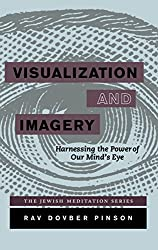 Visualization and Imagery: Harnessing the Power of our Mind's Eye