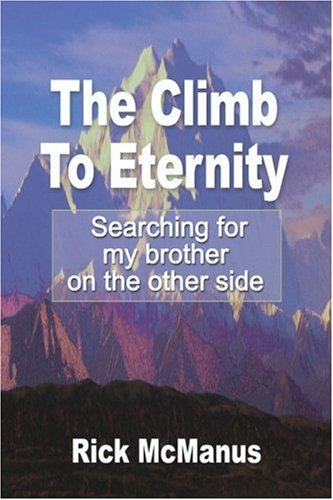 The Climb to Eternity: Searching for My Brother on the Other Side