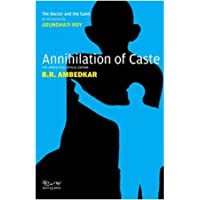 Annihilation of Caste : The Annotated Critical Edition