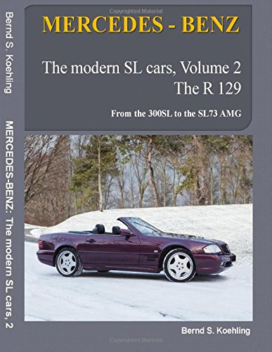 mercedes-benz-the-modern-sl-cars-the-r129-from-the-300sl-to-the-sl73-amg-volume-2