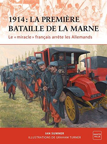 1914 : La Première Bataille de la Marne (Hauteville)