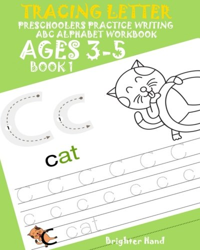 Tracing Letter Preschoolers Practice Writing ABC Alphabet Workbook*Kids Ages 3-5: Volume 1 (Tracing Letter Book 1) por Brighter Hand