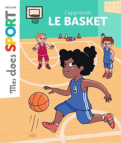 J'apprends le basket par Emmanuelle Ousset