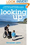 Looking Up: A Humorous and Unflinchin...