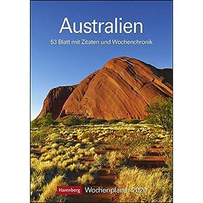 Australien 2020 Wochenplaner: 53 Blatt mit Zitaten und Wochenchronik
