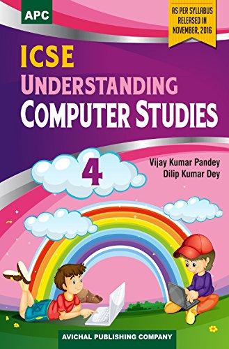 ICSE Understanding Computer Studies - 4