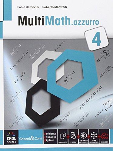 Multimath azzurro. Per le Scuole superiori. Con e-book. Con espansione online: 4