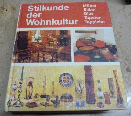 Stilkunde der Wohnkultur Möbel Silber Glas Tapeten Teppiche, Löwit, 512 Seiten, Bilder