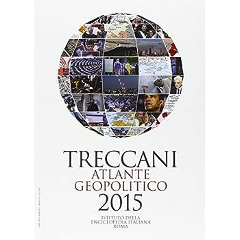 Treccani. Atlante Geopolitico 2015