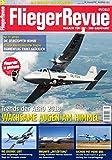 FliegerRevue Trends der AERO / Suchois mit mehr Biss / Die Selbstopferbombe / Sensoren - fliegende Datensammler