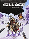 Sillage, Tome 17 : Grands Froids