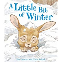 A Little Bit of Winter (Rabbit and Hedgehog, Band 7)