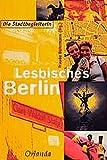 Lesbisches Berlin: Die Stadtbegleiterin -